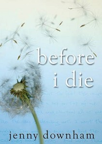 Before I Die (Source: goodreads.com)